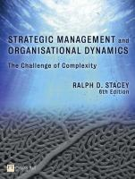 Strategic management and organisational dynamics: the challenge of complexity to ways of thinking about organisations