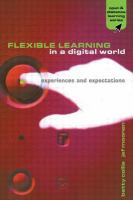 Flexible learning in a digital world: experiences and expectations