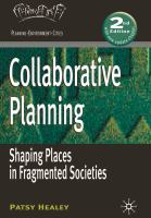 Collaborative planning: shaping places in fragmented societies