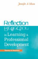 Reflection in learning & professional development: theory & practice